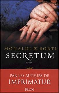 Secretum : roman, Monaldi, Rita