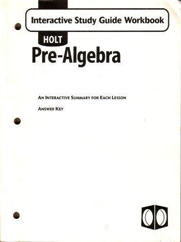Holt Pre-Algebra: Interactive Study Guide Workbook