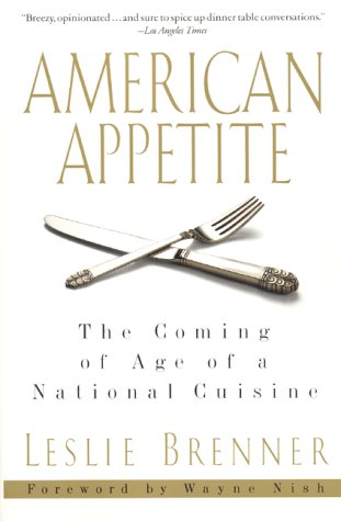 Download American Appetite: The Coming of Age of a National Cuisine PDF