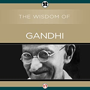 Wisdom of Gandhi Audiobook