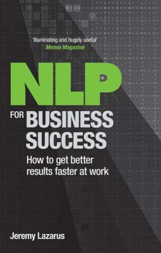 Download NLP for Business Success: How to get better results faster at work pdf