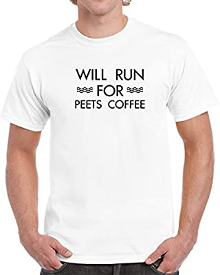 Will Run for Peets Coffee T shirt