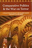 Comparative Politics and the War on Terror : A Collection of Faculty and Student Essays, University of San Diego, , 0976316226