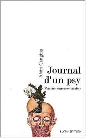 Lire en ligne Journal d'un psy : Vers une autre psychanalyse pdf ebook