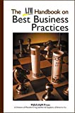 The AJM Guide to Business Practices, Glen A. Beres, Nat Earle, Michael T. Gervais, Andrea M. Hill, Rob Phillips, John Shanahan, Tina Wojtkielo, 097134955X