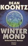 Wintermond (Allgemeine Reihe. Bastei Lübbe Taschenbücher)