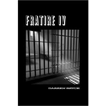 [ [ [ Fratire 4[ FRATIRE 4 ] By Bryce, Darren ( Author )Jul-27-2009 Paperback
