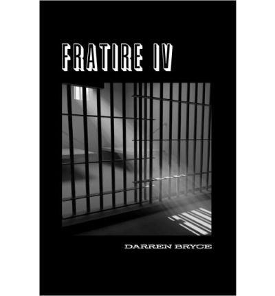 [ [ [ Fratire 4[ FRATIRE 4 ] By Bryce, Darren ( Author )Jul-27-2009 Paperback
