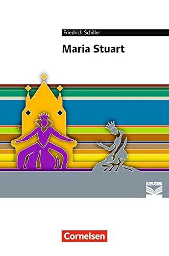 Cornelsen Literathek: Maria Stuart: Empfohlen für das 10.-13. Schuljahr. Textausgabe. Text - Erläuterungen - Materialien