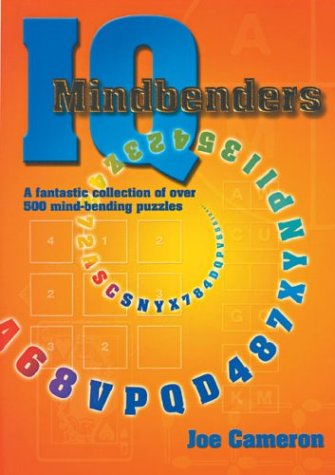 Download IQ Mindbenders: A Fantastic Collection of Over 500 Mind-Bending Puzzles pdf epub