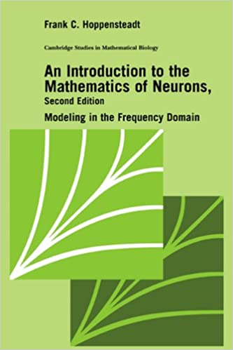 Amazon an introduction to the mathematics of neurons modeling an introduction to the mathematics of neurons modeling in the frequency domain cambridge studies in mathematical biology 2nd edition fandeluxe Image collections