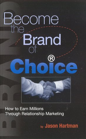Become The Brand Of Choice