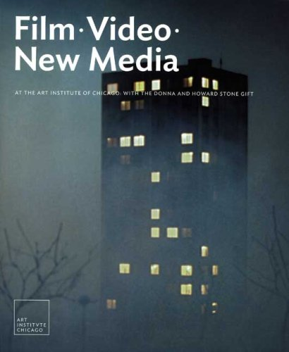 Film, Video, and New Media at the Art Institute of Chicago: With the Donna and Howard Stone Gift (Museum Studies)