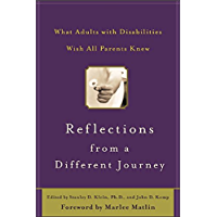 Reflections from a Different Journey: What Adults with Disabilities Wish All Parents Knew (CLS.EDUCATION)