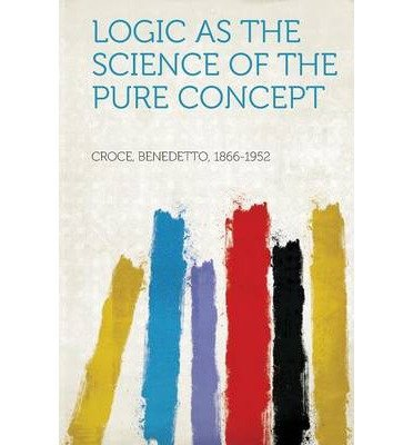 Logic as the Science of the Pure Concept (Paperback)(German) - Common Text fb2 ebook