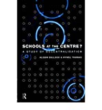img - for Schools at the Centre (Educational Management Series) (Paperback) - Common book / textbook / text book