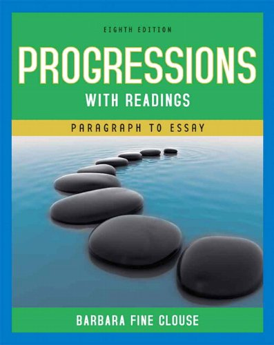 Progressions With Readings: Paragraphs to Essay