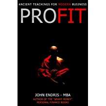 Profit: Ancient Teachings For Modern Business