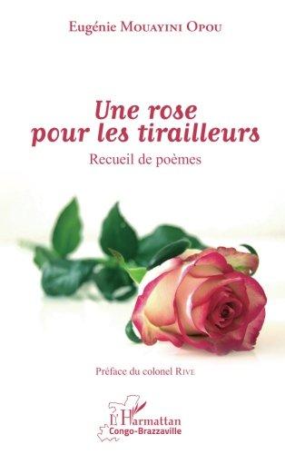 Une rose pour les tirailleurs: Recueil de poèmes (French Edition)