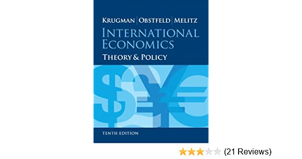 International economics theory and policy 10th edition pearson international economics theory and policy 10th edition pearson series in economics paul r krugman maurice obstfeld marc melitz 0000133423646 fandeluxe Choice Image