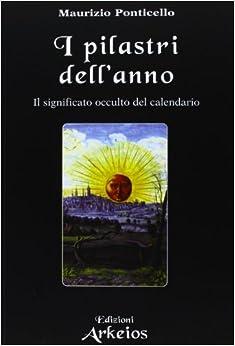 Book I PILASTRI DELL ANNO - MAURIZ