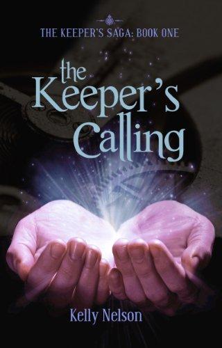 The Keeper's Calling (The Keeper's Saga Book 1)