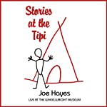 Stories at the Tipi: Live at the Wheelwright Museum | Joe Hayes