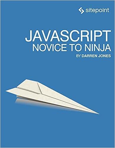 JavaScript: Novice to Ninja: Darren Jones: 9780992461225 ...