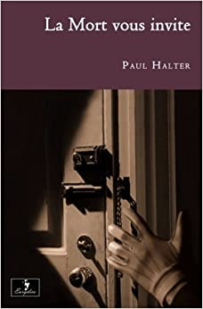 Book La Mort vous invite (French Edition) by Paul Halter (2013-01-11)