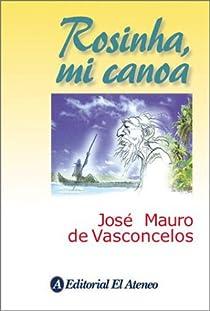 Rosinha, mi canoa par de Vasconcelos