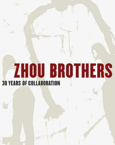 The Zhou Brothers : 30 Years of Collaboration (Anglais) Relié – 14 septembre 2005 Oskar Friedl Shan Zuo Zhou Da Huang Zhou Hatje Cantz