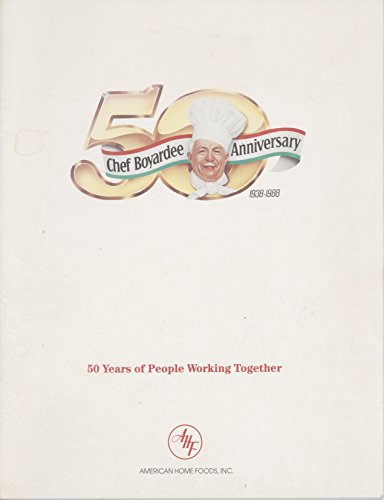 chef-boyardee-anniversary-1938-1988-50-years-of-people-working-together-american-home-foods-inc
