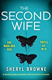 img - for The Second Wife: An absolutely gripping psychological thriller that will have you hooked book / textbook / text book