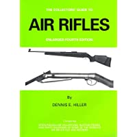 Air Rifles (Collector's Guide to Air Rifles)