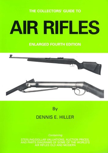Air Rifles (Collector's Guide to Air Rifles S.)