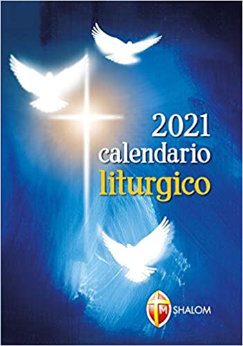 Calendario liturgico 2021: Amazon.it: Autori vari: Libri