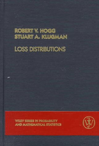 Loss Distributions (Wiley Series in Probability and Statistics)