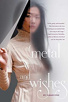 Of Metal and Wishes by [Fine, Sarah]