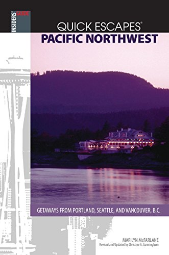 Quick Escapes Pacific Northwest, 8th: Getaways from Portland, Seattle, and Vancouver, B.C. (Quick Escapes Series)