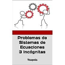 Problemas de Sistemas de Ecuaciones 3 Incógnitas: Matepedia