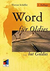 Word für Oldies. ... but Goldies