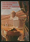 The Eccentrics of American Painting, Abraham A. Davidson, 0525475001