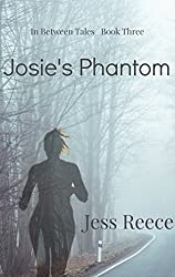 Josie's Phantom (In Between Tales Book 3)