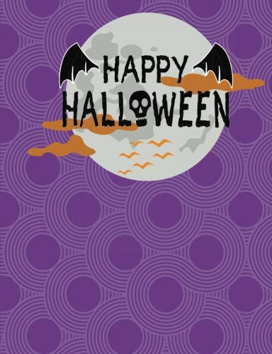 Happy Halloween College Ruled Purple Composition Book: : 7 1/2 x 9 3/4 inch, 200 pages, school, work, party plannong, trick or treating, goblinin... -