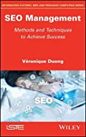 SEO Management: Methods and Techniques to Achieve Success Front Cover
