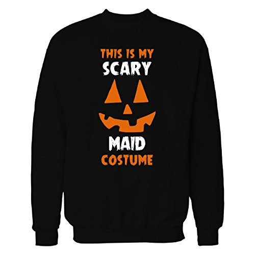 Maid Costume Maid My Day (This Is My Scary Maid Costume Halloween Gift - Sweatshirt Black 5XL)
