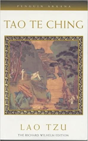 Tao Te Ching: The Book of Meaning and Life (Arkana): Lao Tzu