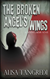 The Broken Angel's Wings (Death's Order Book 2)