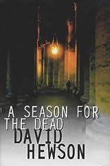 a season for the dead a nic costa novel 1 hewson david