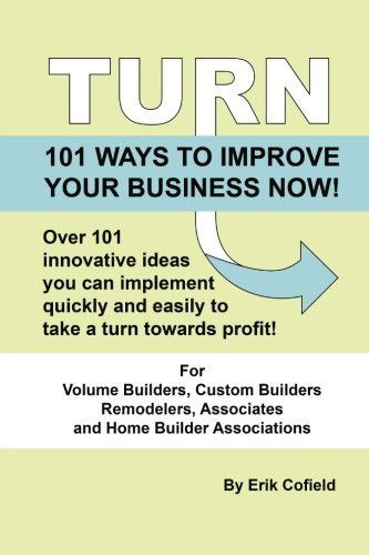 Read Online Turn - 101 Ways To Improve Your Business Now!: 101 Ways To Improve Your Business Now! PDF